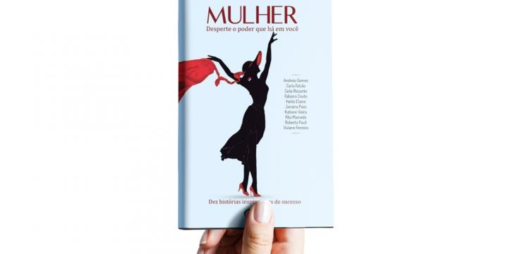 Lançamento do Livro: Mulher – Desperte O Poder Que Há Em Você